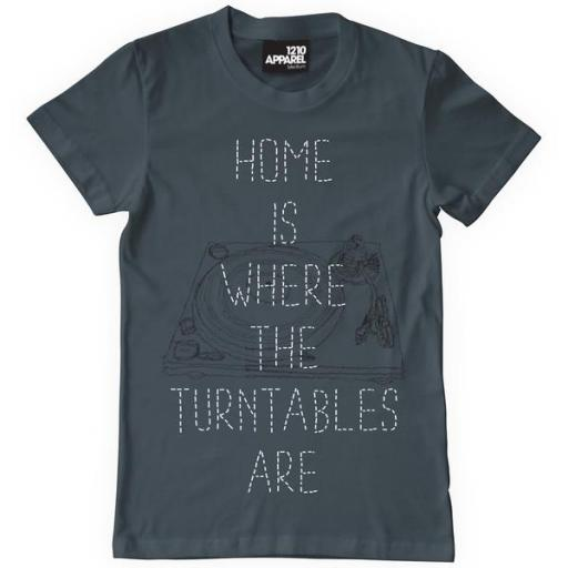 Home is Where the Turntables Are T-Shirt